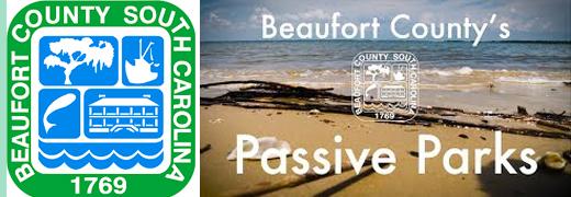 BEAUFORT COUNTY PASSIVE PARKS PROGRAM